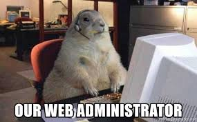Web administrators are all different people. Some can be quite a character